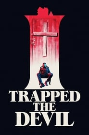 Ver I Trapped the Devil Online HD Español y Latino (2018)