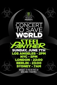 Steel Panther - Concert To Save The World