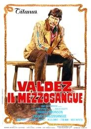 Valdez, il mezzosangue 1973
