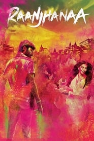 Raanjhanaa (2013) 1080P 720P 420P Full Movie Download