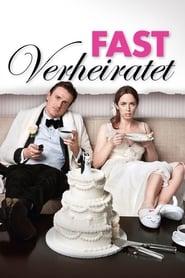 Fast verheiratet [2012]