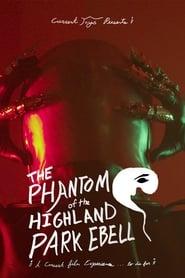 The Phantom of the Highland Park Ebell (2021)