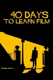 40 Days to Learn Film (2020)