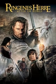 Ringenes Herre: Atter en konge – The Lord of the Rings: The Return of the King (2003)