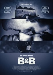 B and B (2017) Full Movie Watch Online Download