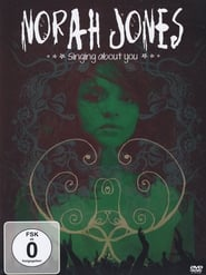 Norah Jones - Singing About You