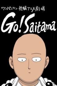 Go! Saitama (2021)