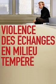 Violence des échanges en milieu tempéré 2004