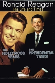 Ronald Reagan: The Hollywood Years, the Presidential Years 2001