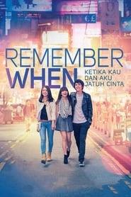 Remember When: Ketika Kau dan Aku Jatuh Cinta (2014)