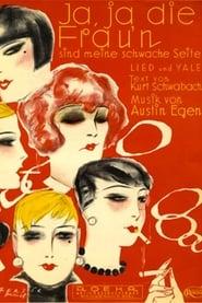 Ja, ja, die Frauen sind meine schwache Seite 1929