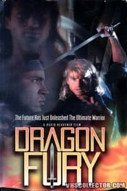 Dragon Fury - They thought they could control it. They were wrong! - Azwaad Movie Database