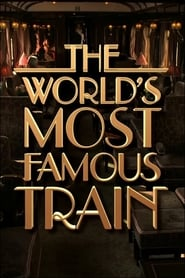 The World's Most Famous Train 2015