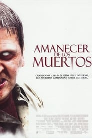 Amanecer de los muertos (2004) | Dawn of the Dead