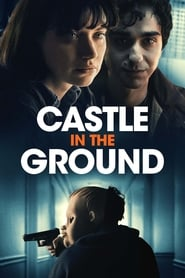 Castle in the Ground (2020) Watch Online Free