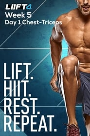 LIIFT4 Week 5 Day 1 Chest-Triceps