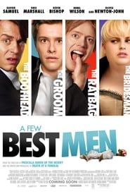 A Few Best Men (2011)