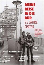 Meine Reise in die DDR - 25 Jahre später 2015