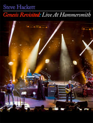Steve Hackett Genesis Revisited: Live at Hammersmith 2013