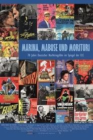 Marina, Mabuse und Morituri - 70 Jahre Deutscher Nachkriegsfilm im Spiegel der CCC 2017