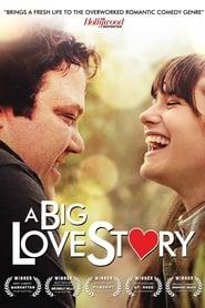 A BIG Love Story (2012)
