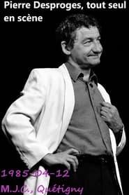 Pierre Desproges - Tout seul en Scène 1985