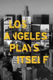 Poster for Los Angeles Plays Itself