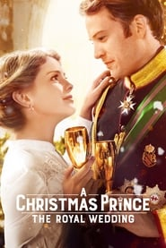 A Christmas Prince: The Royal Wedding 2018
