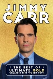 مشاهدة فيلم Jimmy Carr: The Best of Ultimate Gold Greatest Hits مترجم