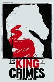 The King of Crimes (2019) Online Cały Film Zalukaj Cda