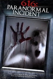 616: Paranormal Incident (2013)