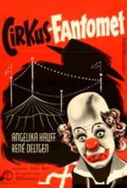 Watch Phantom of the Circus  Free Online