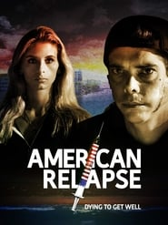 American Relapse (2019) CDA Online Cały Film Zalukaj Online cda