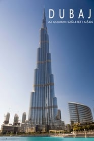 Regarder Dubaj, az olajban született oázis