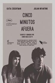 Cinco Minutos Afuera (2018)
