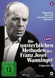 Die unsterblichen Methoden des Franz Josef Wanninger 1978