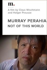 Murray Perahia, Not Of This World 2010