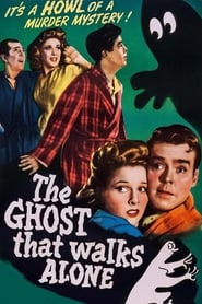 The Ghost That Walks Alone 1944