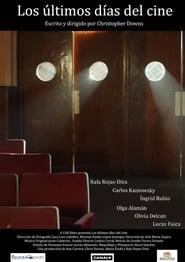 Ver Los últimos días del cine Online HD Español y Latino (2015)