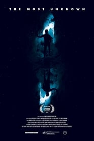 The Most Unknown (2018), film documentar online subtitrat în Română