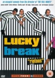 Lucky Break Poster