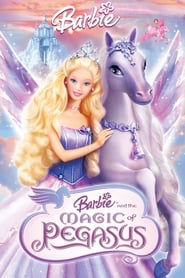 Barbie and the Magic of Pegasus 3-D (2005)