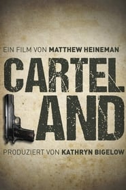 Cartel Land - Regarder Film en Streaming Gratuit