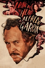 Poster for Bring Me the Head of Alfredo Garcia
