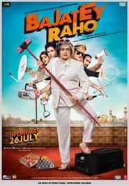 Bajatey Raho (2013) Hindi WEB-DL 480p & 720p | GDRive