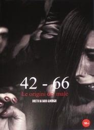 مشاهدة فيلم 42 – 66: Le origini del Male مترجم