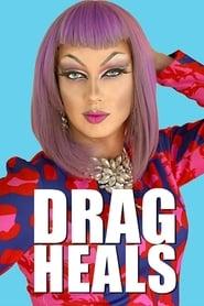 Drag Heals 2018