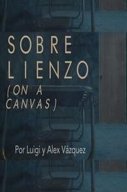 Sobre Lienzo (2020)