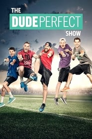 Poster The Dude Perfect Show 2016