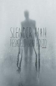 Slender Man: Pesadelo Sem Rosto – Dublado